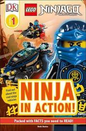 DK Readers L1: Lego Ninjago: Ninja in Action by Beth Davies image