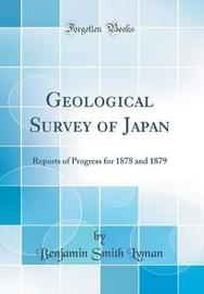 Geological Survey of Japan by Benjamin Smith Lyman