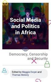 Social Media and Politics in Africa