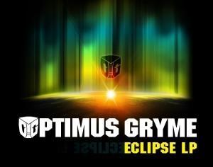 Eclipse LP by Optimus Gryme
