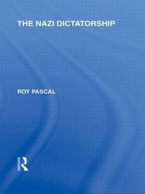 The Nazi Dictatorship by Roy Pascal image