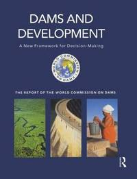Dams and Development by World Commission on Dams image