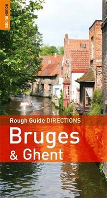 Rough Guide Directions Bruges and Ghent by Phil Lee