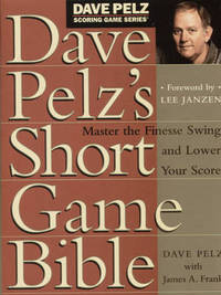 Dave Pelz's Short Game Bible by Dave Pelz image