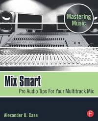 Mix Smart by Alex Case