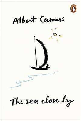 The Sea Close by by Albert Camus image