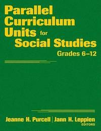 Parallel Curriculum Units for Social Studies, Grades 6-12 by Jeanne H. Purcell image