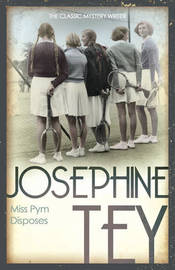 Miss Pym Disposes by Josephine Tey