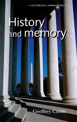 History and Memory by Geoffrey Cubitt