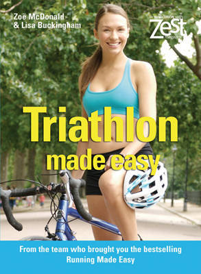 Zest: Triathlon Made Easy by Zoe McDonald image