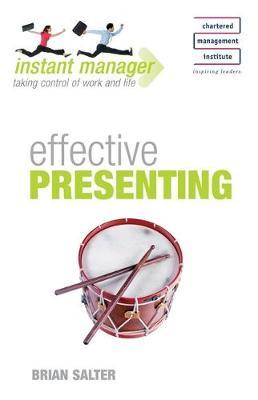 Instant Manager: Effective Presenting by Brian Salter image