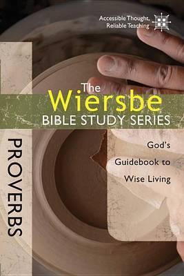Proverbs by Warren W Wiersbe