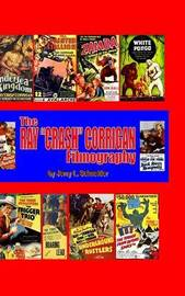 The Ray Crash Corrigan Filmography by Jerry L Schneider