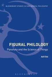 Figural Philology by Adi Efal