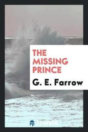 The Missing Prince by G.E. Farrow image