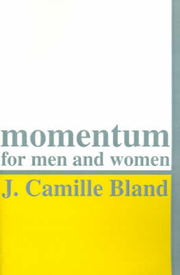 Momentum for Men and Women by J. Camille Bland image