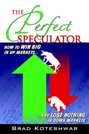 The Perfect Speculator by Brad Koteshwar image