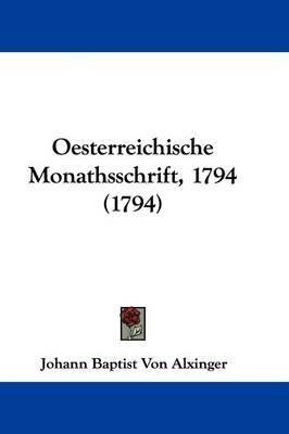 Oesterreichische Monathsschrift, 1794 (1794) by Johann Baptist Von Alxinger image