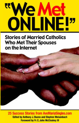 We Met Online!'' by Anthony J Buono