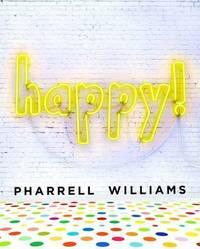 Happy! Pharrell Williams by Pharrell Williams