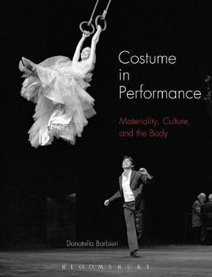 Costume in Performance by Donatella Barbieri