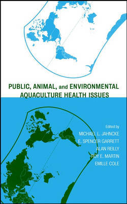 Public, Animal and Environmental Aquaculture Health Issues