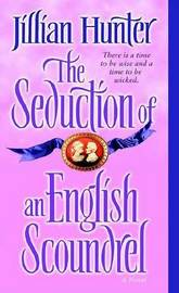 The Seduction of an English Scoundrel by Jillian Hunter image