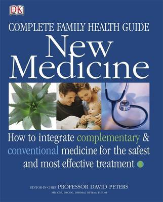 Family Guide to Complementary and Conventional Medicine by David Peters image