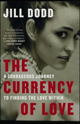 The Currency of Love by Jill Dodd