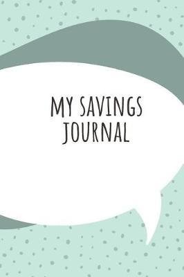 My Savings Journal by Marinova Budget Journals