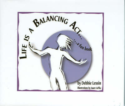 Life is a Balancing Act by Debbie Lessin image