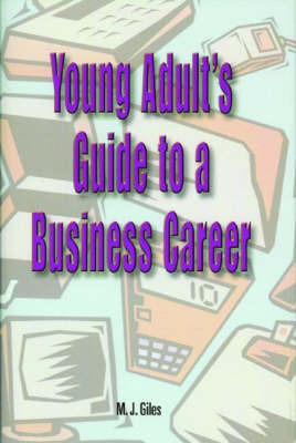 Young Adult's Guide to a Business Career by M. J. Giles image