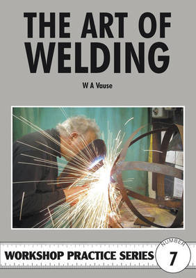 The Art of Welding by W.A. Vause image