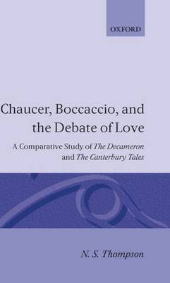 Chaucer, Boccaccio, and the Debate of Love by N.S. Thompson image