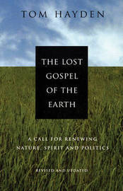 The Lost Gospel Of The Earth by Tom Hayden image