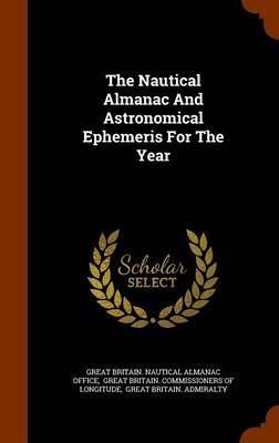 The Nautical Almanac and Astronomical Ephemeris for the Year image