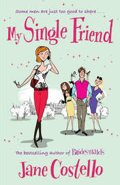 My Single Friend by Jane Costello image