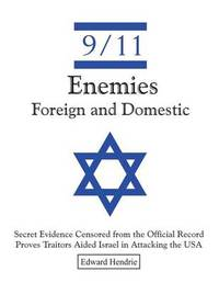 9/11-Enemies Foreign and Domestic by Edward Hendrie