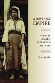 A Moveable Empire by Resat Kasaba image