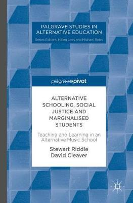 Alternative Schooling, Social Justice and Marginalised Students by Stewart Riddle image