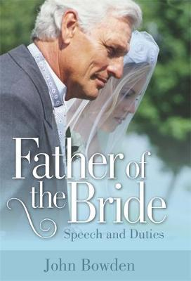 Father Of The Bride 2nd Edition by John Bowden image