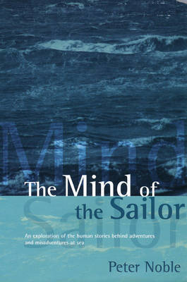 The Mind of the Sailor by Peter Noble image