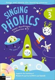 Singing Phonics 3: Song and Chants for Teaching Phonics by Catherine Birt image