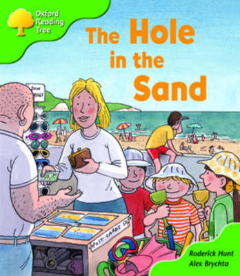 Oxford Reading Tree: Stage 2: First Phonics: the Hole in the Sand by Roderick Hunt