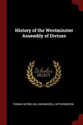 History of the Westminster Assembly of Divines by Thomas M'Crie image