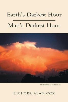 Earth's Darkest Hour - Man's Darkest Hour by Richter Cox image