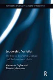 Leadership Varieties by Alexander Styhre