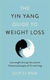 The Yin Yang Guide to Weight Loss by Lily Li Hua image