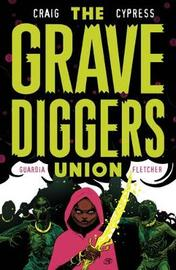 The Gravediggers Union Volume 2 by Wes Craig image
