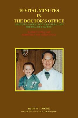 10 Vital Minutes in the Doctor's Office by W.T. Wong image